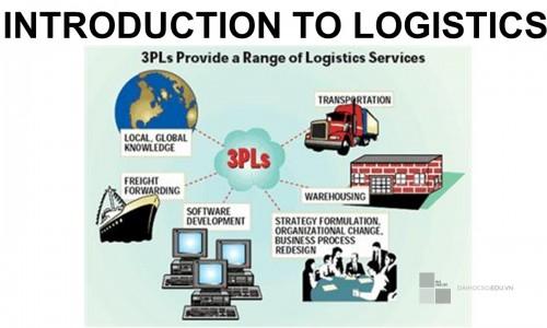 Bài giảng môn Introduction to Logistics